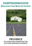 Dampfbademulsion Provence 5 lt